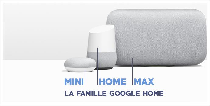 La famille Google Home